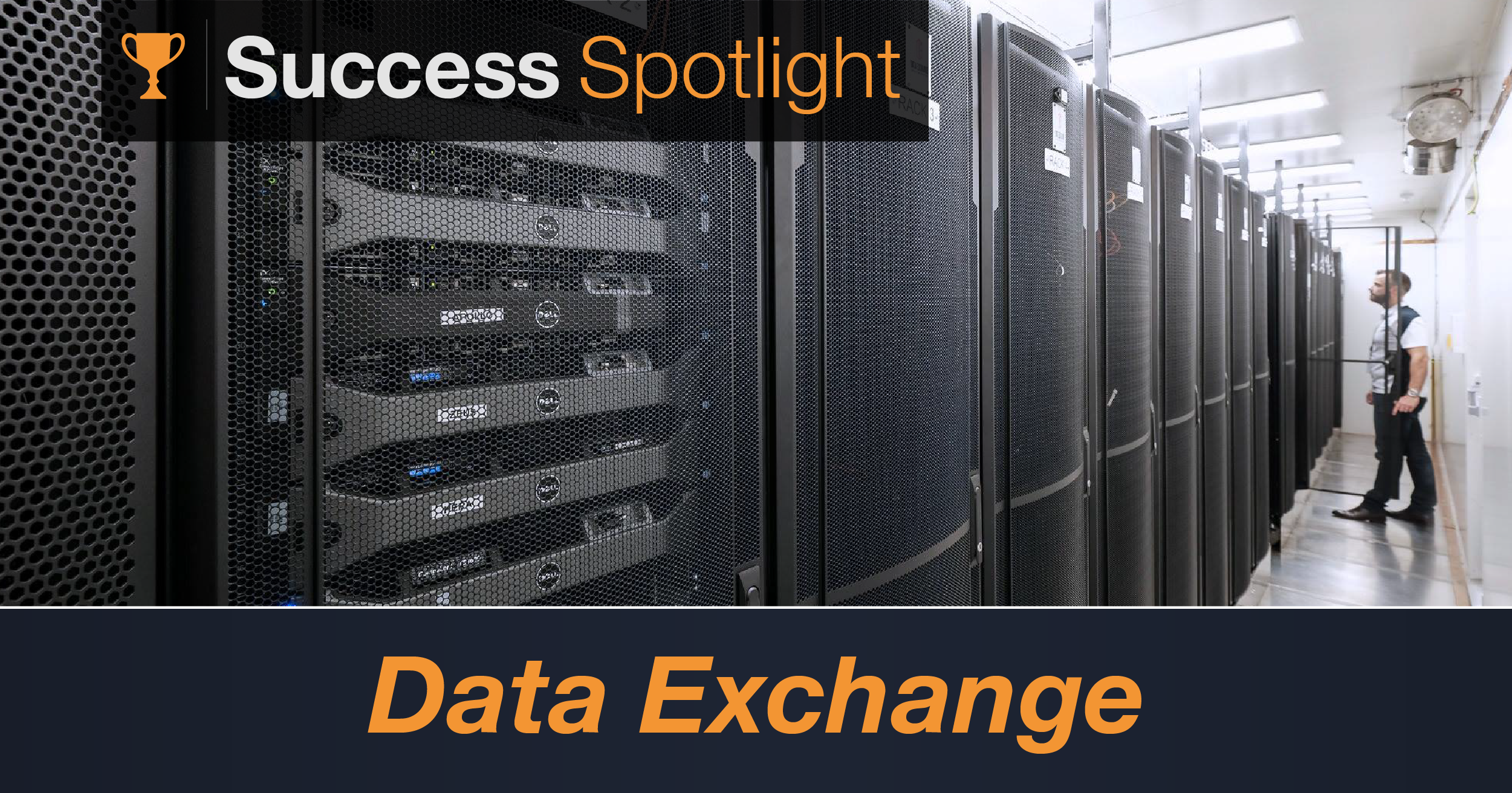 Success Spotlight: Data Exchange