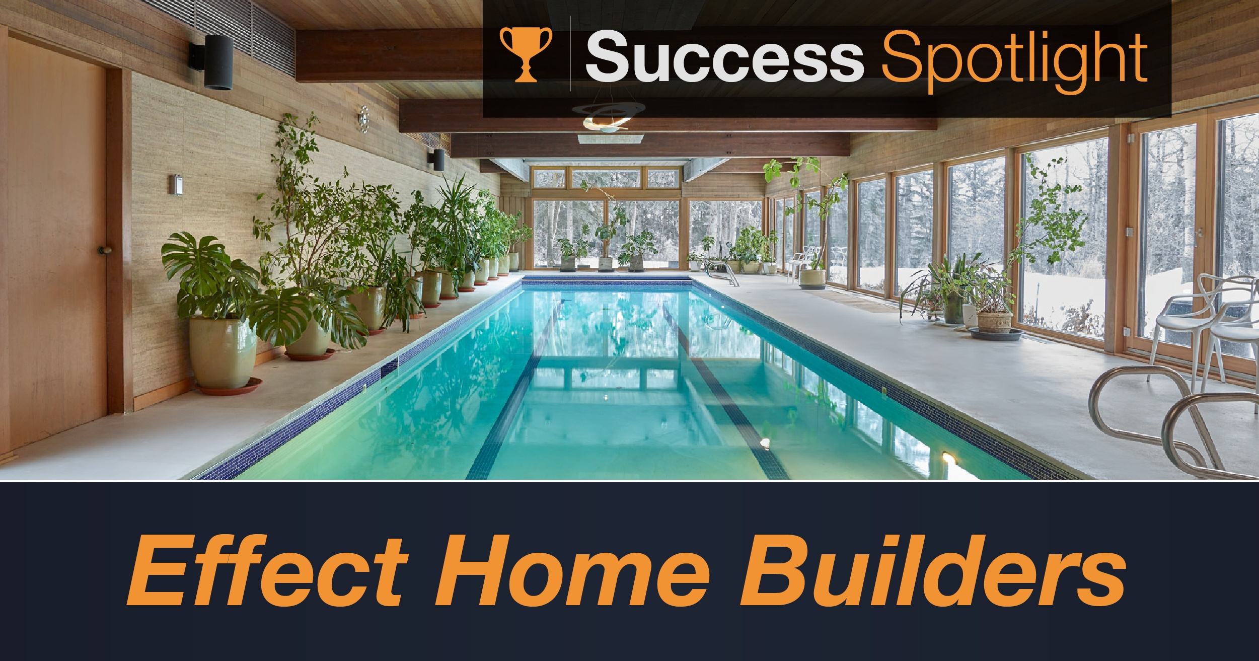 Success Spotlight: Effect Home Builders